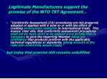 legitimate manufacturers support the promise of the wto tbt agreement