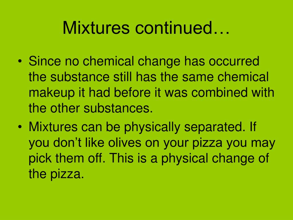 Mixtures continued…