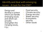 identify and deal with emerging issues a task for the csd