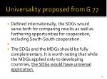 universality proposed from g 77