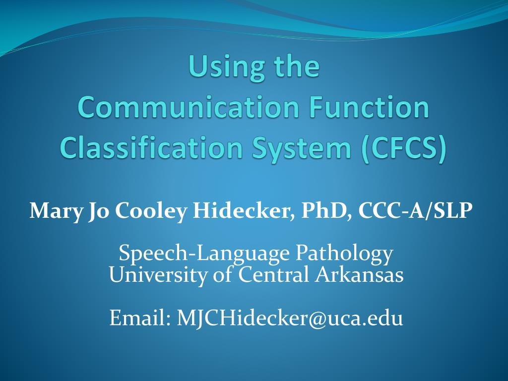 using the communication function classification system cfcs l.