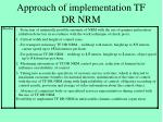 approach of implementation tf dr nrm