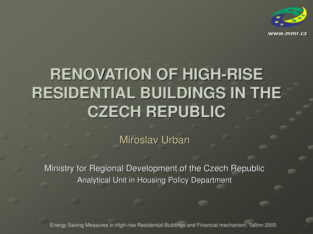 renovation of high rise residential buildings in the czech republic l.
