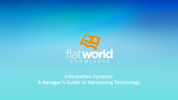 Information systems a manager s guide to harnessing technology