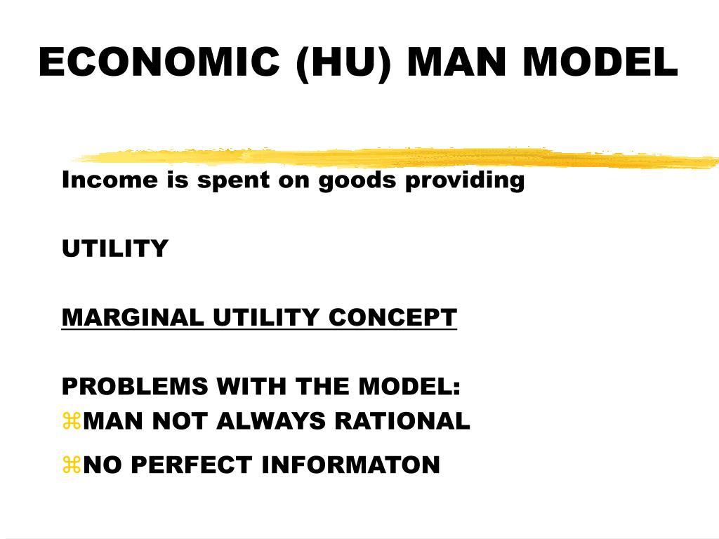 ECONOMIC (HU) MAN MODEL