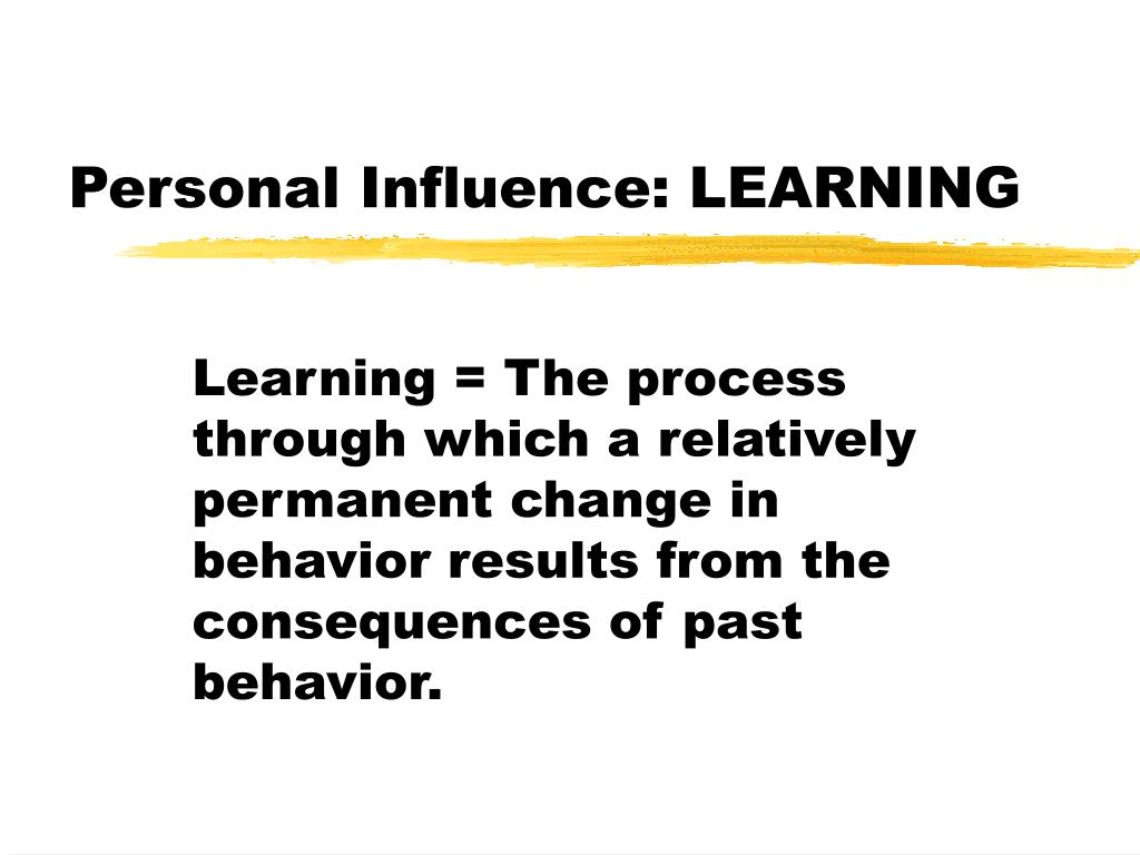 Personal Influence: LEARNING