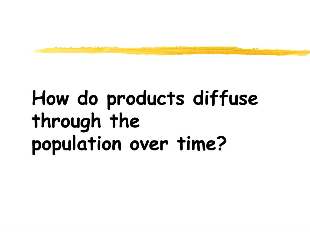 How do products diffuse through the