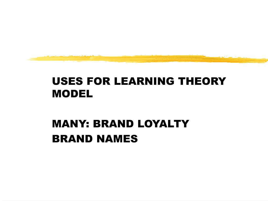 USES FOR LEARNING THEORY MODEL