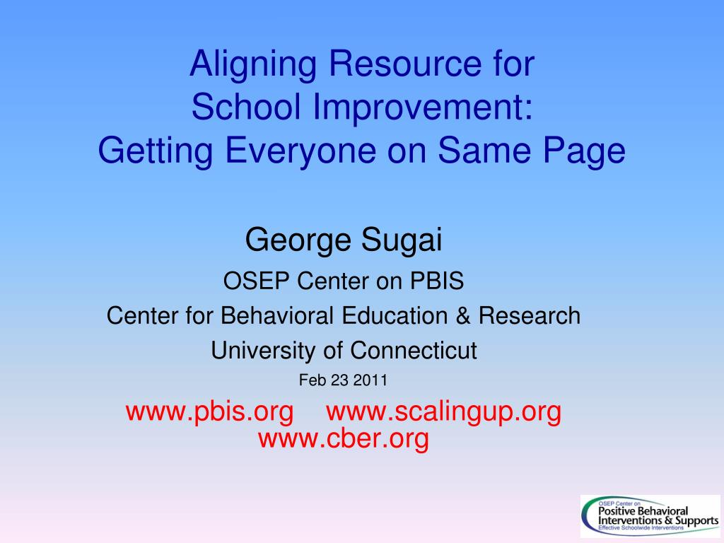 aligning resource for school improvement getting everyone on same page