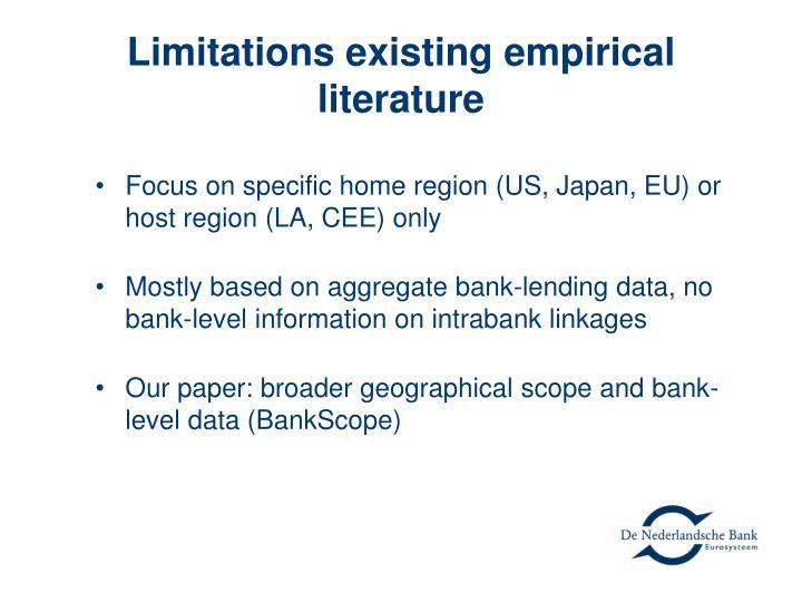 Limitations existing empirical literature
