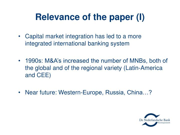 Relevance of the paper (I)