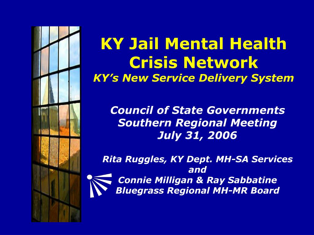 ky jail mental health crisis network ky s new service delivery system l.