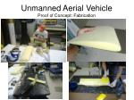 unmanned aerial vehicle proof of concept fabrication