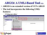 argo i a uml i based tool 1 2