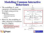 modelling common interactive behaviours