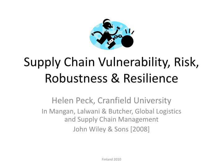 supply chain vulnerability risk robustness resilience n.