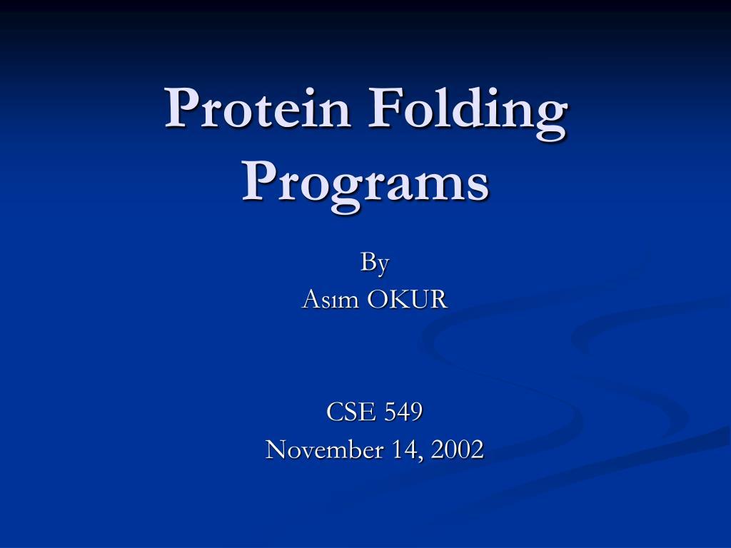 protein folding programs l.
