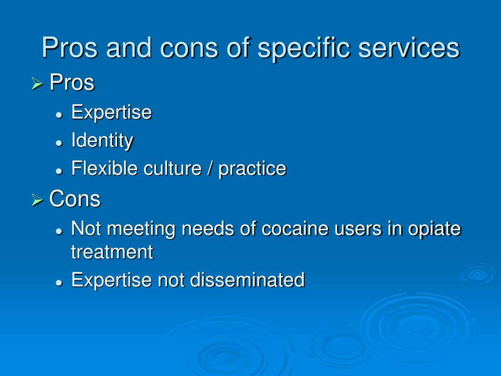 Pros and cons of specific services