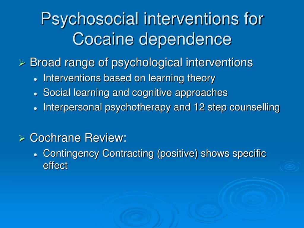 Psychosocial interventions for Cocaine dependence