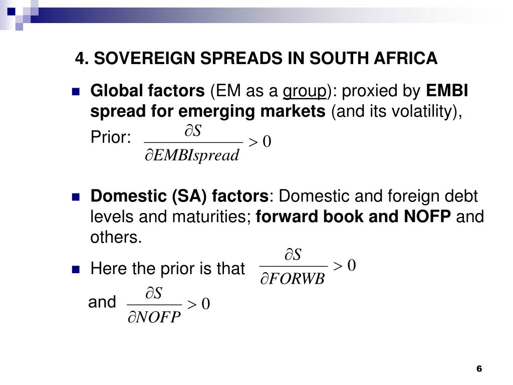 4. SOVEREIGN SPREADS IN SOUTH AFRICA
