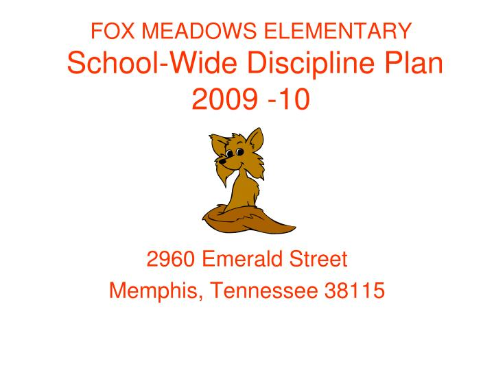 fox meadows elementary school wide discipline plan 2009 10 n.