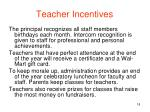 teacher incentives
