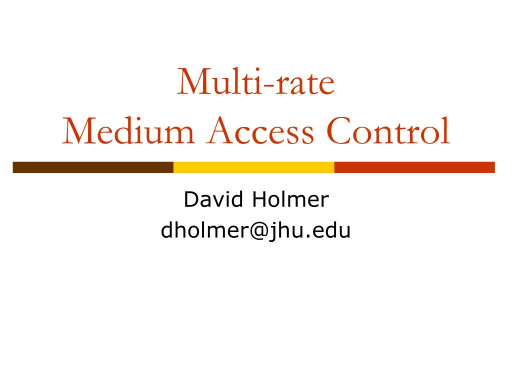 multi rate medium access control l.