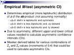 empirical m test asymmetric ci