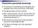 parametric percentile bootstrap28