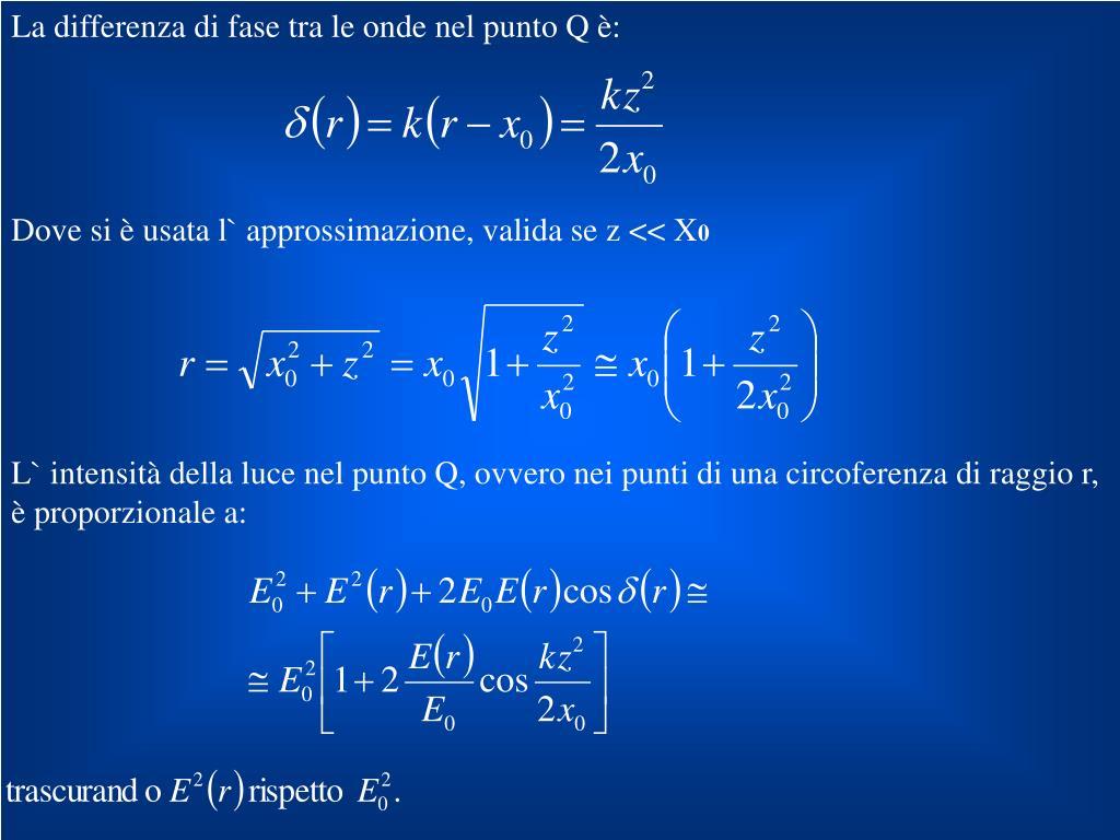La differenza di fase tra le onde nel punto Q è: