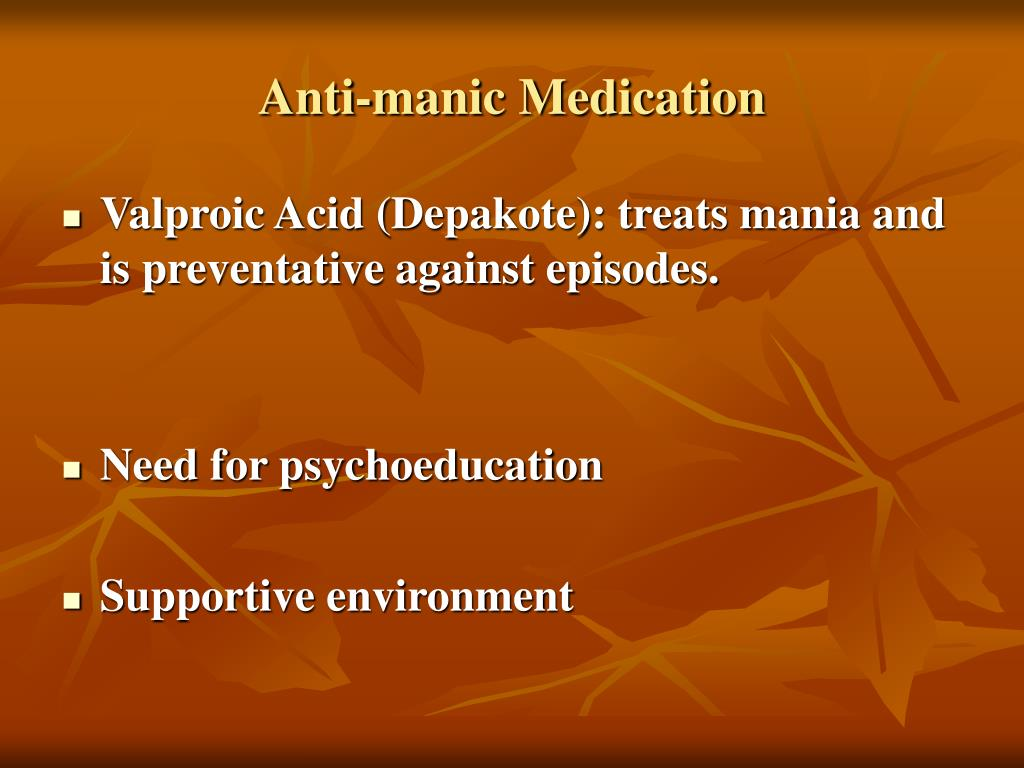 Anti-manic Medication