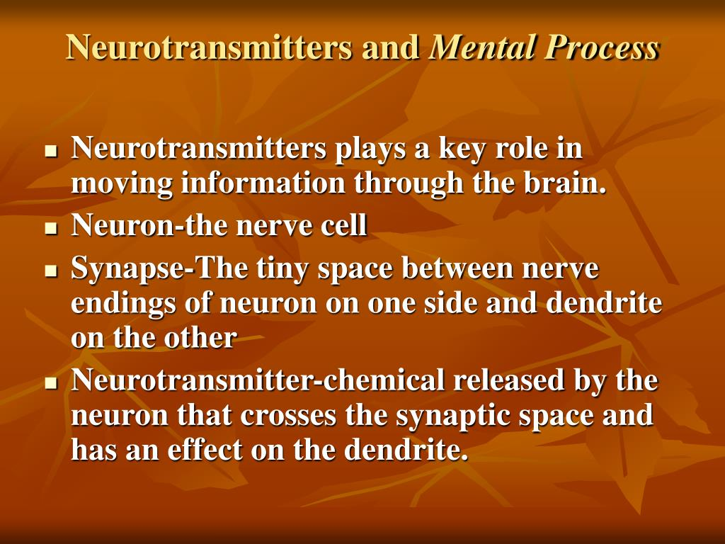 Neurotransmitters and