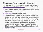examples from states that further refine fca provisions due diligence