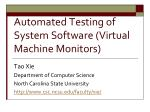 automated testing of system software virtual machine monitors