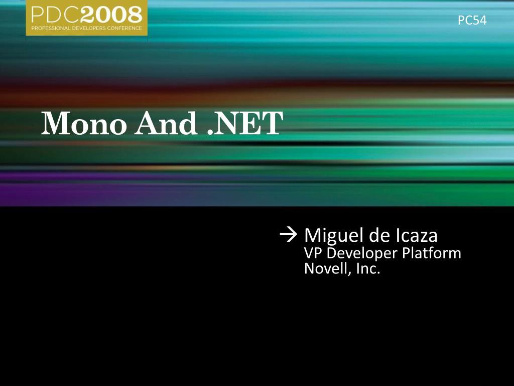 mono and net l.