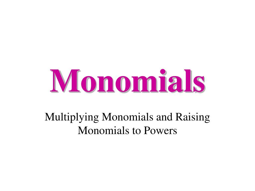 monomials l.