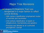 major tree revisions