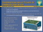 consideraciones para un proyecto de calefacci n solar de aire