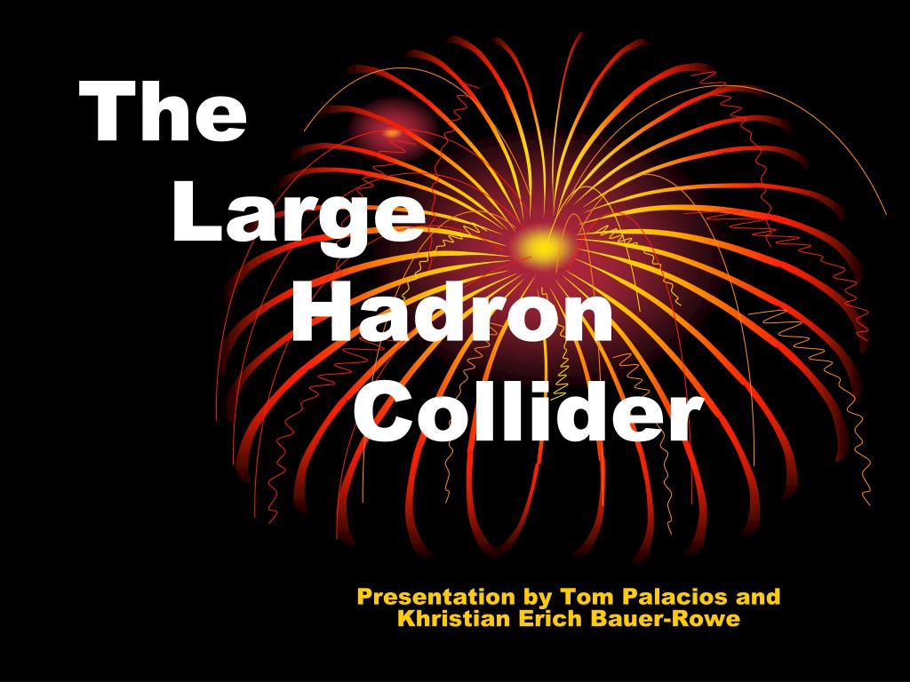 the large hadron collider l.