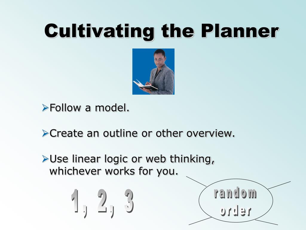 Cultivating the Planner