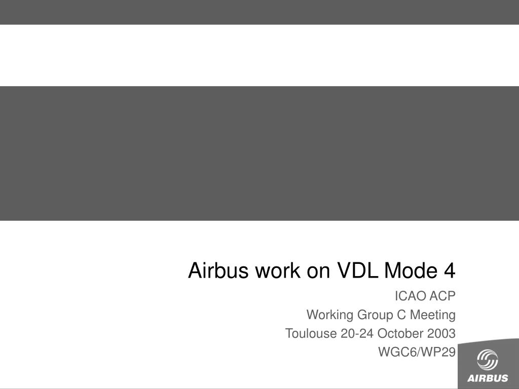 airbus work on vdl mode 4 l.