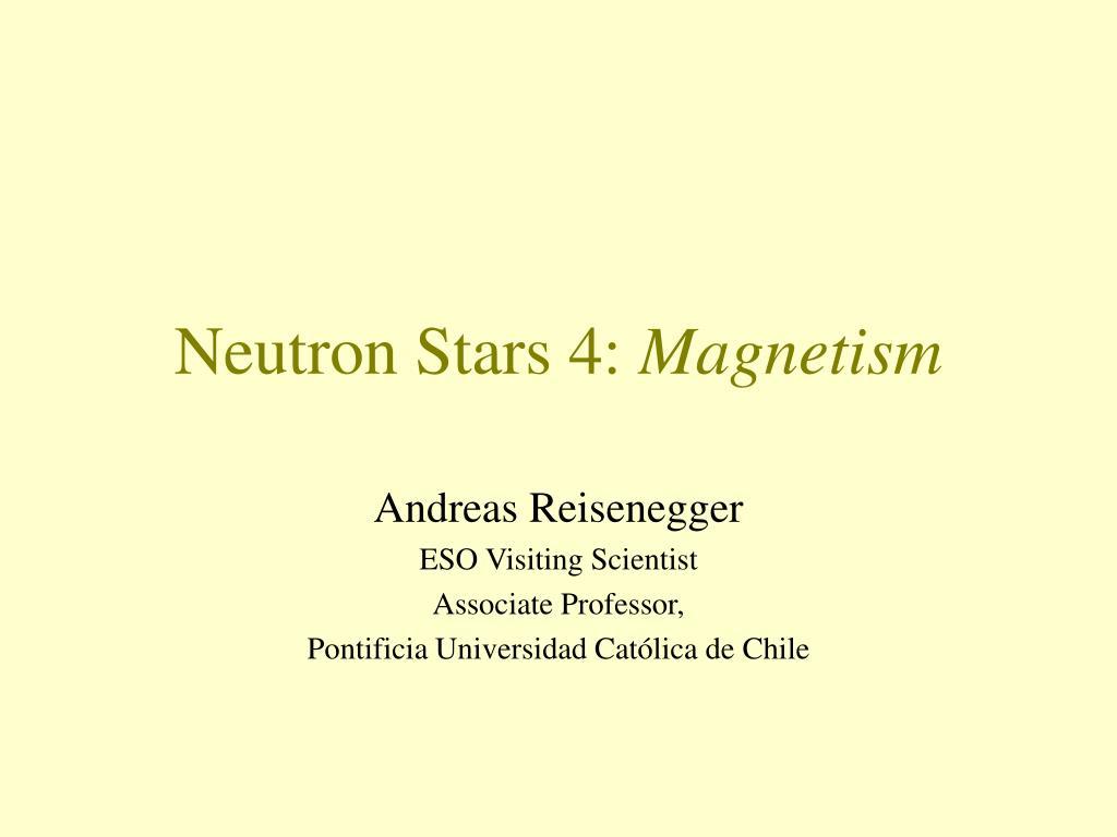 neutron stars 4 magnetism l.