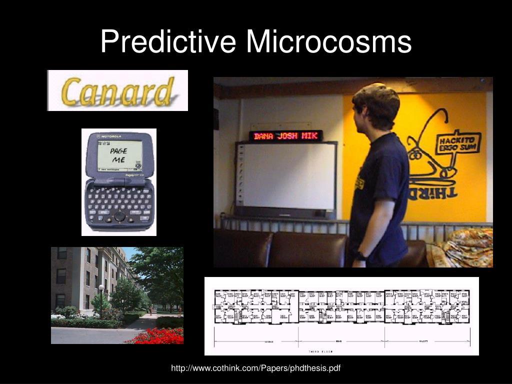 Predictive Microcosms