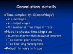 convolution details