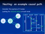 nesting an example causal path