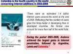 colombia is the fourth country in the world concerning internet additions in 2003 2008