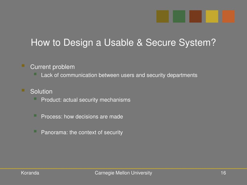 How to Design a Usable & Secure System?