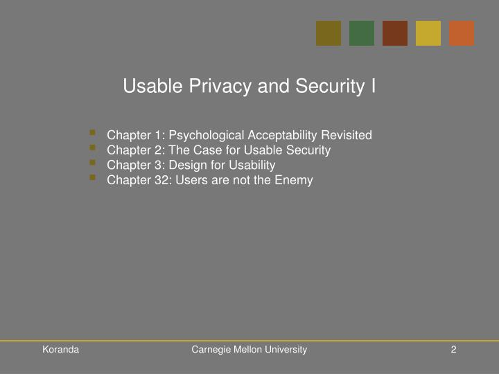 Usable privacy and security i2