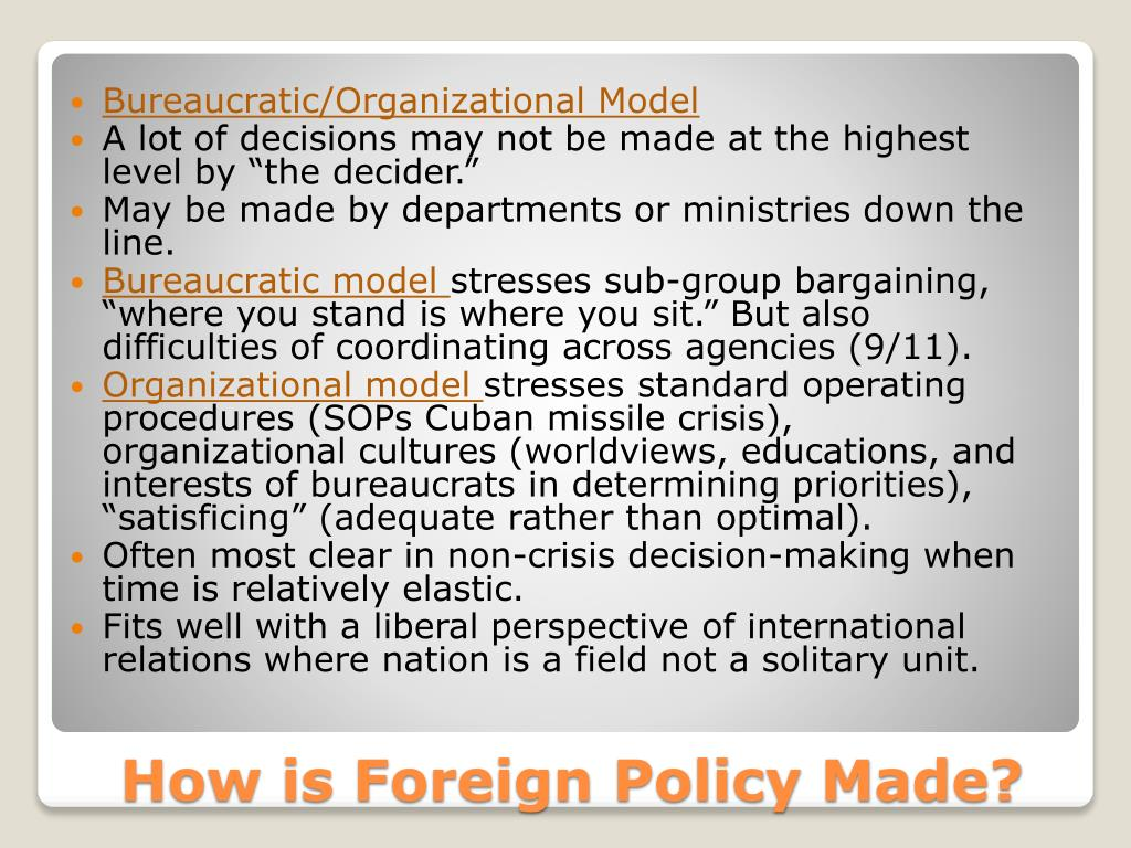 Bureaucratic/Organizational Model