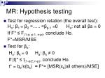 mr hypothesis testing